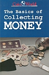 Basics of Collecting Money by Paul Gilkes, 1989, New