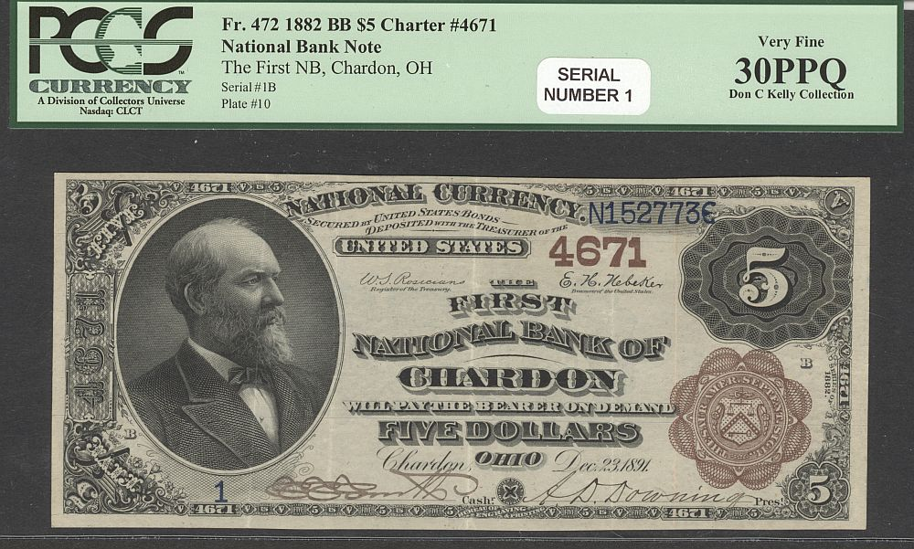 Chardon, OH Ch. #4671, 1882BB $5 Serial Number One, Choice VF, PCGS30-PPQ