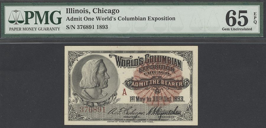 "1893 World's Columbian Exposition Ticket - Columbus - ""A"" Ticket, PMG65-EPQ"