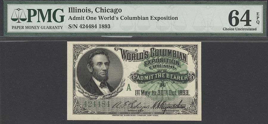 "1893 World's Columbian Exposition Ticket - Abraham Lincoln ""A"" Ticket, PMG64-EPQ"
