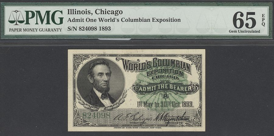 1893 World's Columbian Exposition Ticket - Abraham Lincoln, PMG65-EPQ