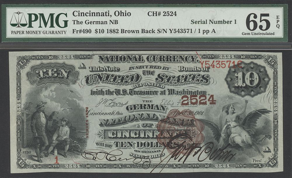 Cincinnati, OH, Ch.#2524, Fr.490, 1882BB $10 The German National Bank, Serial No. 1, GemCU, PMG65-PPQ