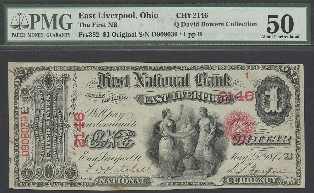 East Liverpool, OH, Charter #2146, Serial Number 1 Fr.382, $1 Original, AU
