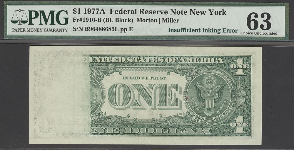 Insufficient Inking Error, 1977A $1 New York FRN, B96488685L, PMG-63