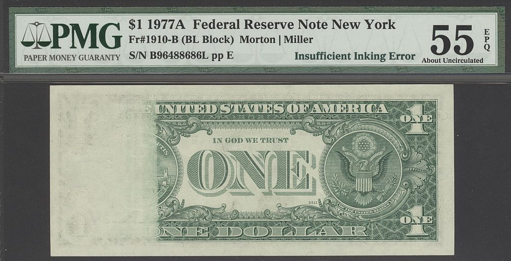 Insufficient Inking Error, 1977A $1 New York FRN, B96488686L, PMG55-EPQ