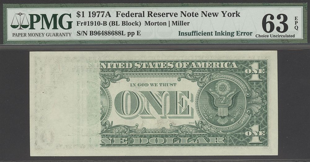 Insufficient Inking Error, 1977A $1 New York FRN, B96488688L, PMG63-EPQ