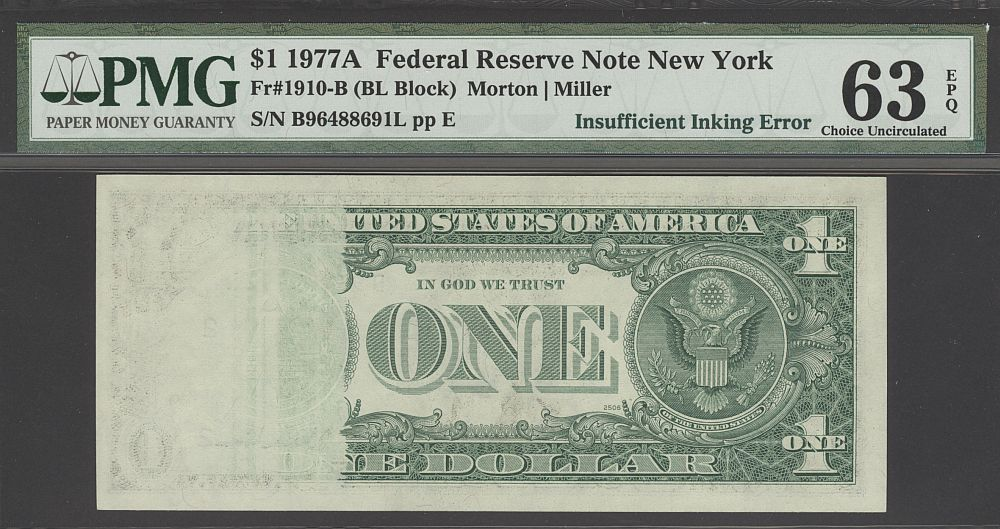 Insufficient Inking Error, 1977A $1 New York FRN, B96488691L, PMG63-EPQ
