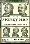 Money Men by H.W. Brands