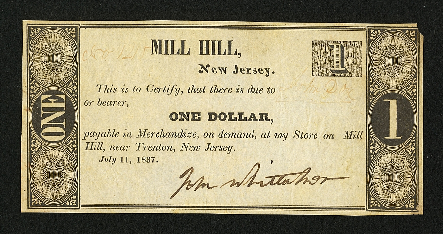 NJ, Mill Hill (Trenton), John Whittaker $1 Merchant Scrip, July 11, 1837