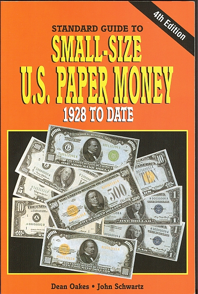 Standard Guide To US Small-Size Paper Money, 4th Ed.