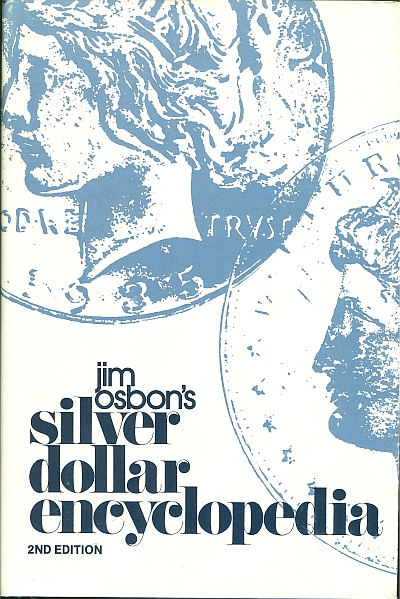 Jim Osbon's Silver Dollar Encyclopedia, 2nd Ed. NEW