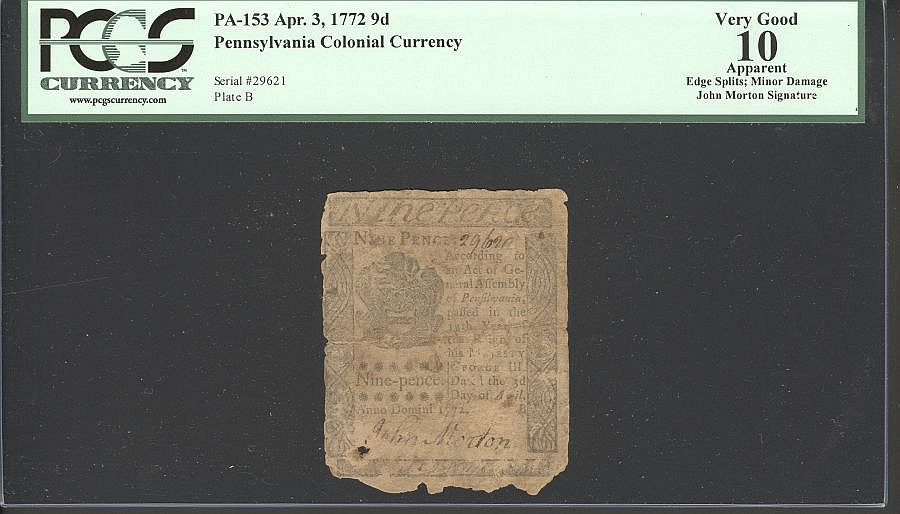 PA-153, Pennsylvania Colony, John Morton Signed  Nine Pence, Apr. 3, 1772, 29621, PCGS-10a