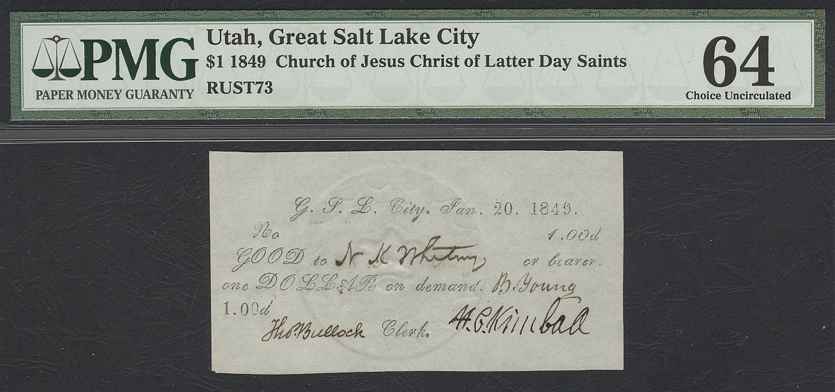 "Salt Lake City, Utah, 1849 $1 LDS ""Mormon"" Valley Note, vCh.CU, PMG-64"