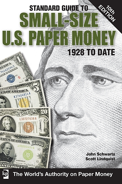 A Standard Guide To US Small-Size Paper Money, by Schwartz-Lindquist, Current Tenth Edition