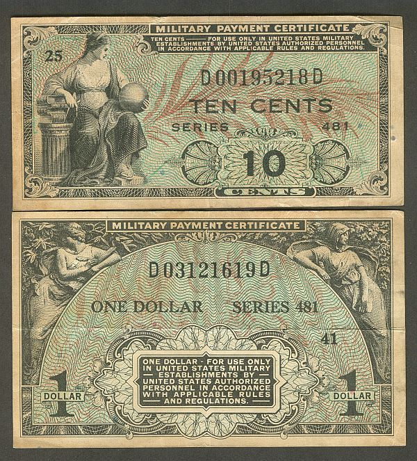 Series 481 MPCs, Ten Cents and One Dollar, VF