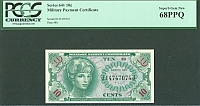 Series 641, Ten Cent Military Payment Certificate, PCGS-68 PPQ