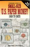 Standard Guide To US Small-Size Paper Money, 2nd Ed.