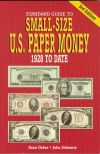Standard Guide To US Small-Size Paper Money, 3rd Ed.